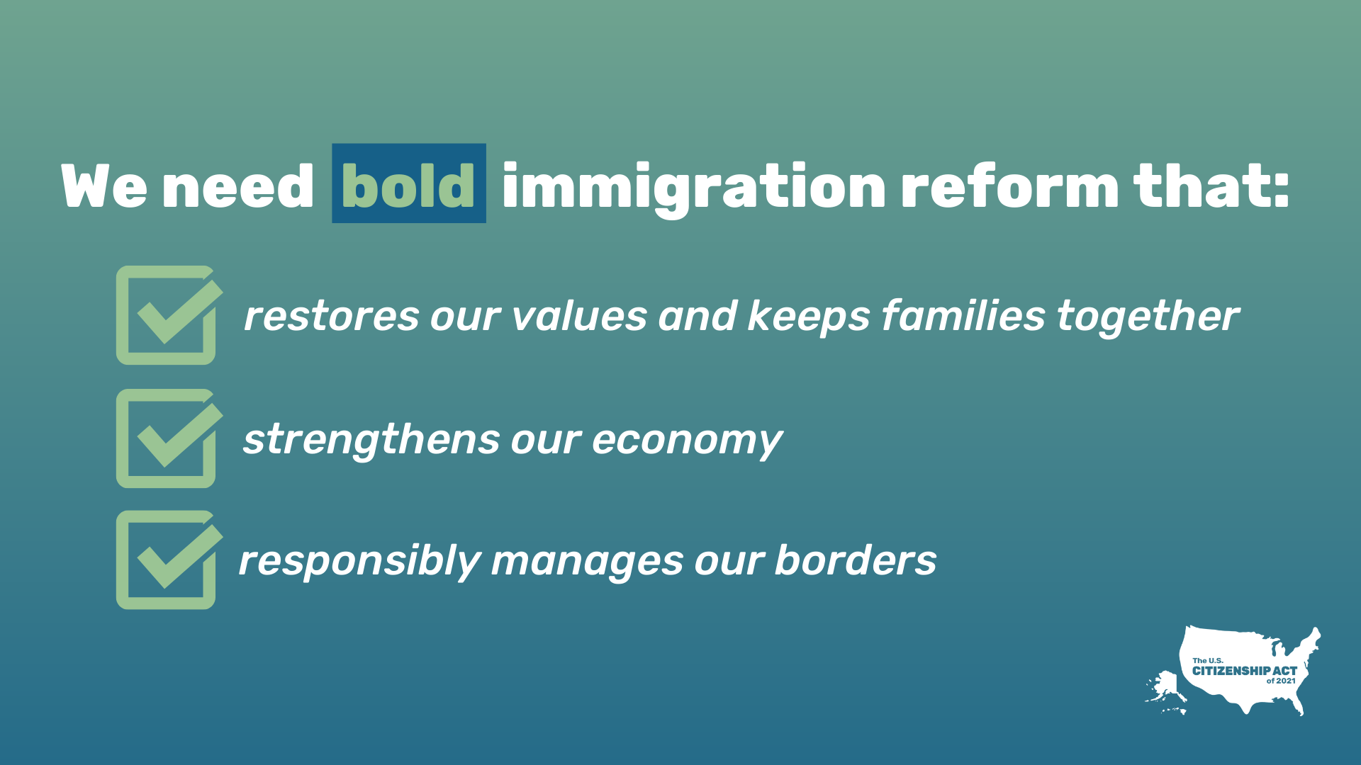"Graphic that says ""We need bold immigration reform"" with check boxes"