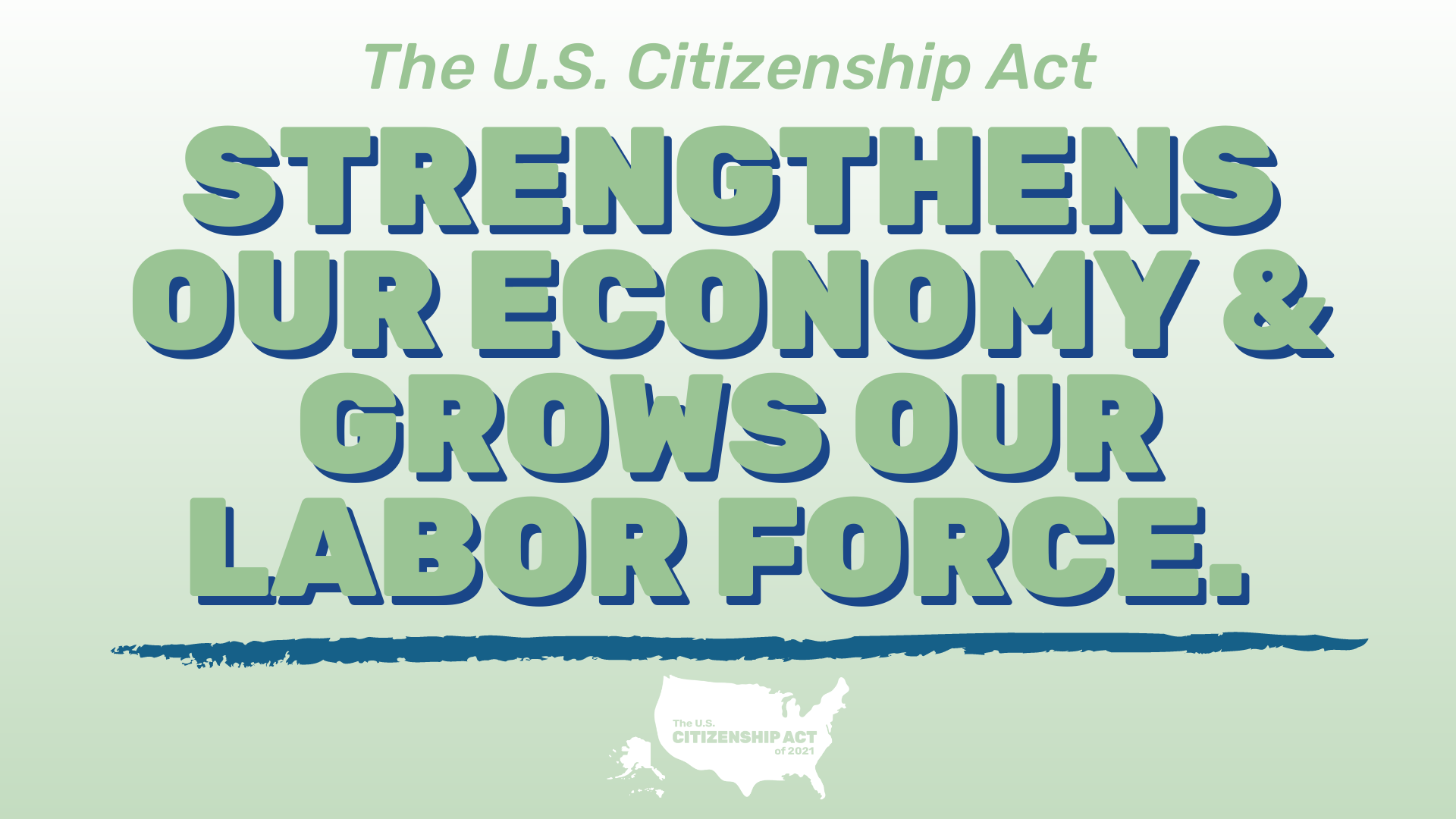 "Green and white graphic that says ""The U.S. Citizenship Act restores humanity by prioritizing family unity"""